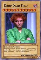 Drop Dead Fred card