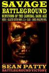 SAVAGE BATTLEGROUND Collected Edition Books 1-4