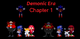 Sonic exe - Demonic Era Chapter 1 Part 1 by