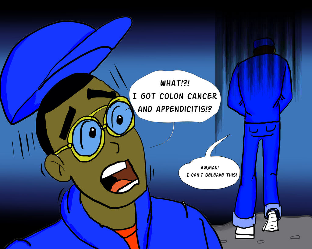 What I Got Colon Cancer And Appendicitis By Kiteboy1 On Deviantart