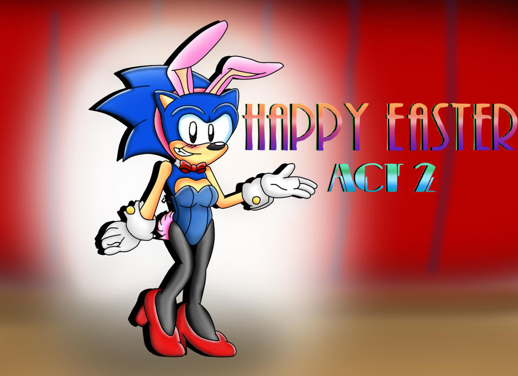 Easter Sonic The Bunny 2015 Act 2 by ClassicSonicSatAm