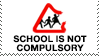School is Not Compulsory by 1stClassStamps