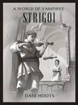 A World of Vampires: Strigoi