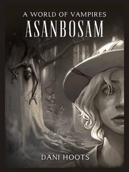 A World of Vampires: Asanbosam