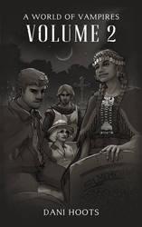 A World of Vampires: Volume 2