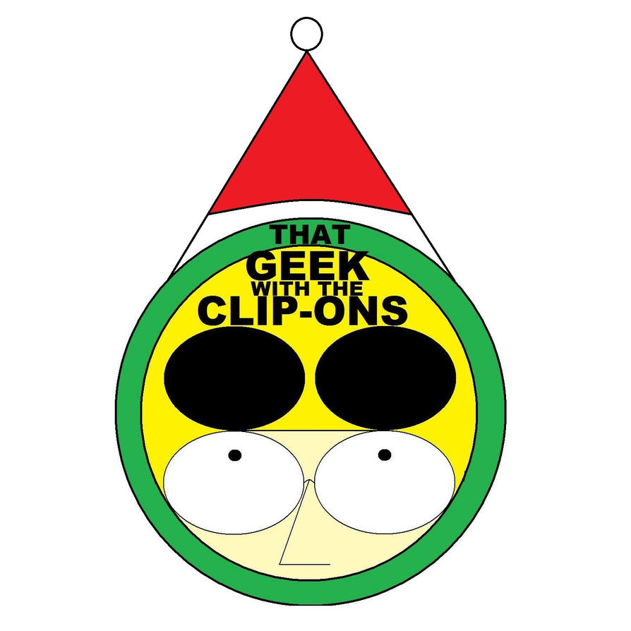 That Geek With The Clip-Ons Christmas Edition by ThatGeekWiTheClipOns