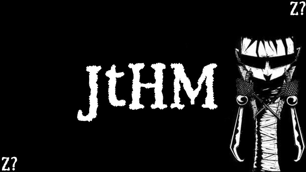 jthm wallpaper. JtHM Wallpaper 1 by