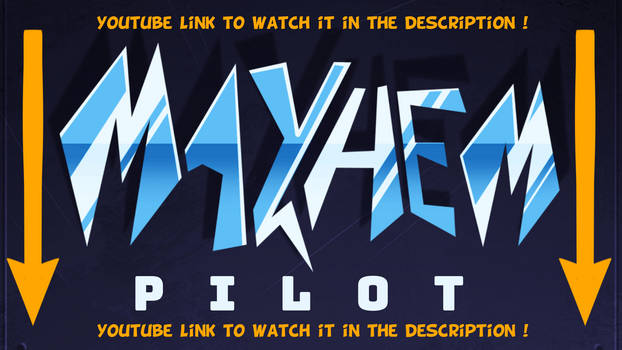 MAYHEM - ANIMATED PILOT EPISODE