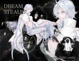 [OPEN] DREAM STEALER by KINNYno