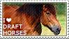 I love Draft Horses by WishmasterAlchemist