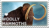 I love Woolly Mammoths