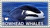 I love Bowhead Whales
