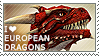 I love European Dragons