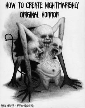 How To Create Nightmarishly Original Horror