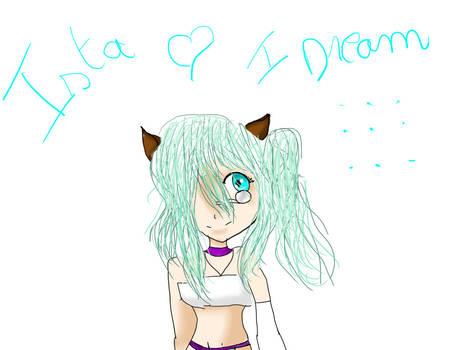 I dreams