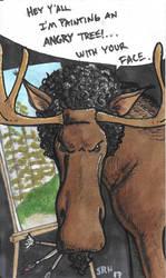 Bob Moose or Moose Ross.. you decide by mmmmmpig