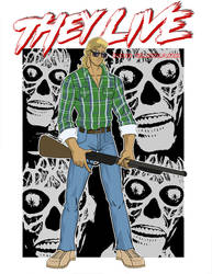 They Live , Nada by RobBlizzard