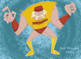 HULKAMANIA RULES BROTHER by RobBlizzard