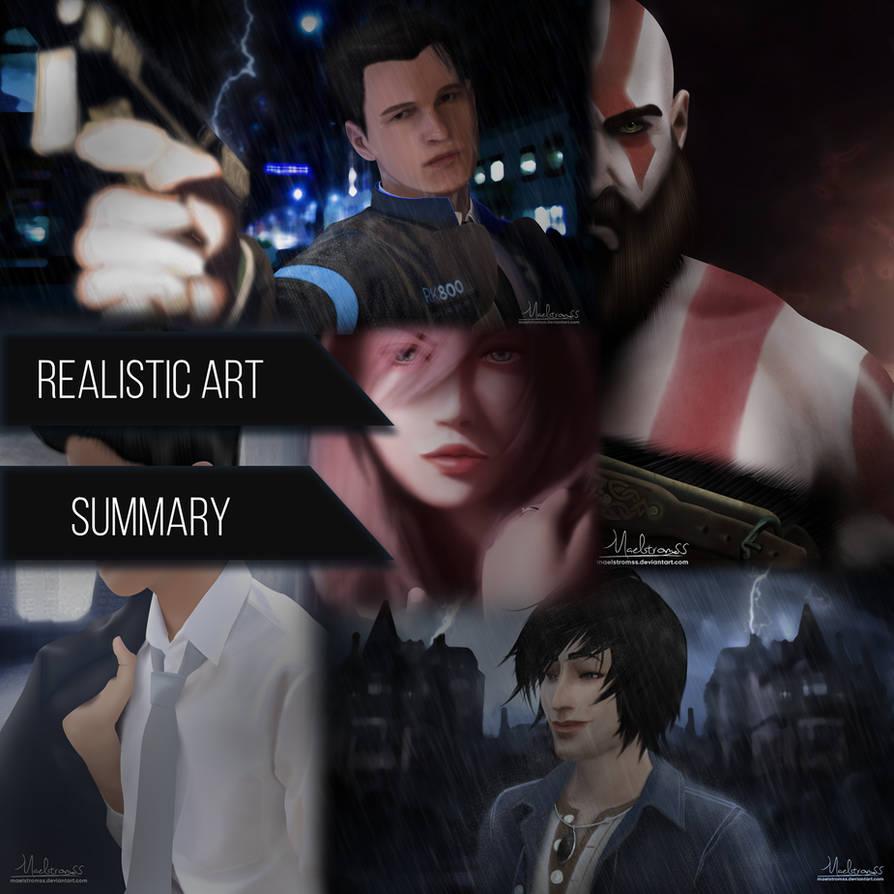 Realistic-Art-Summary by Maelstromss