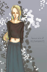 Runaways: Because