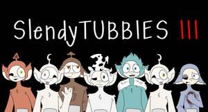 SlendyTubbies III (ReDraw)