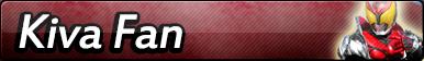 Kamen Rider Kiva Fan Button