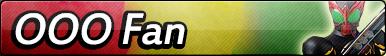 Kamen Rider OOO Fan Button