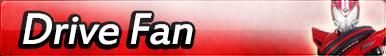 Kamen Rider Drive Fan Button