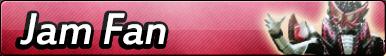 Kamen Rider Jam Fan Button