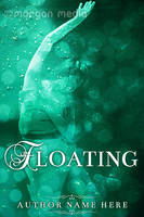 Book Cover: Floating by MorganMediaCo
