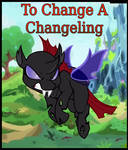 To Change A Changeling Review