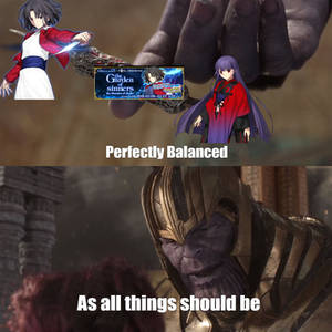 FateGO(KnK) vs Thanos Part 2 - Perfectly Balanced