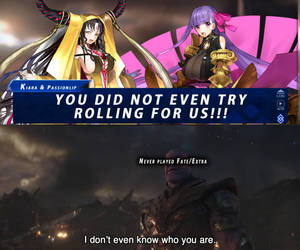 FateGO (KnK) vs. Thanos Part 4 - Don't Even Know