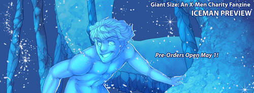 Iceman - Giant Size: An X-Men Charity Fanzine [PV] by ToastyToastie