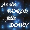 As The World Falls Down Icon by Luciferspet