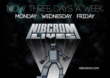 Nibcrom Lives: now three days a week by nibcrom