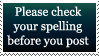 Spell Check, please