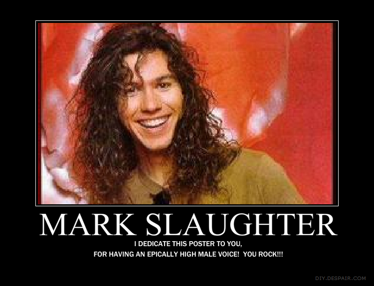 the life and philosophies of mark slaughter Mark slaughter 46k likes mark slaughter the voice, rhythm guitar.