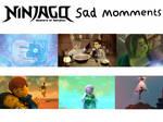 Ninjago Sad Moments