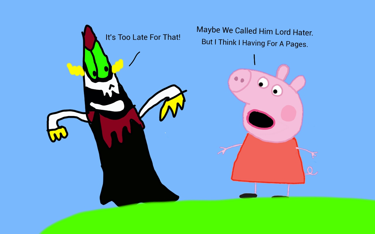 Lord Hater Meets Peppa Pig By Daddymcabee On Deviantart