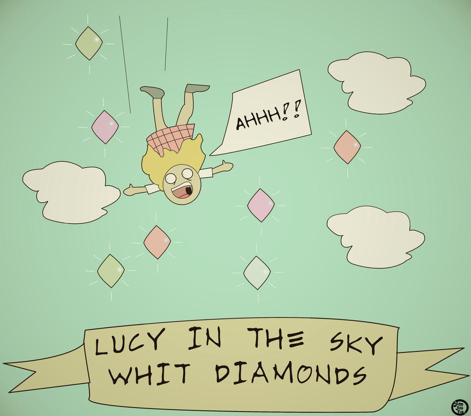 [Image: lucy_in_the_sky_with_diamonds_by_jimjimf...6i3ygy.jpg]