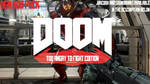 DOOMCORE - TOO ANGRY TO FIGHT EDITION by Tukilamakesomething