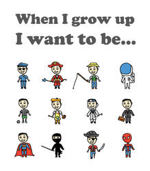 When I grow up I want to be... by demonflair