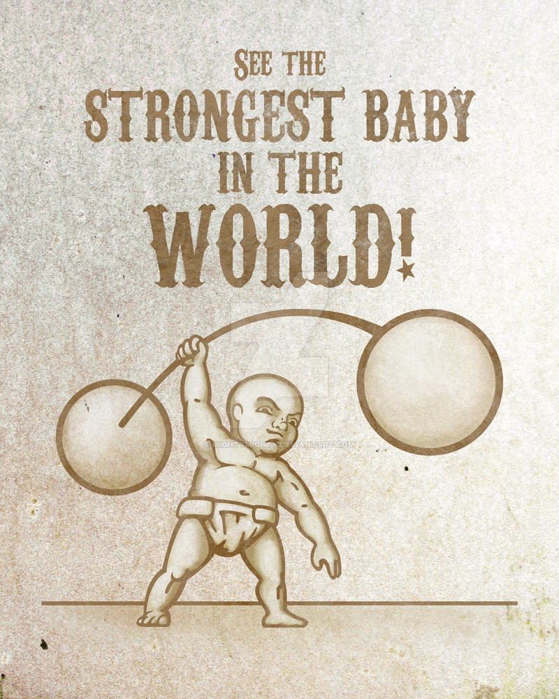 Strongest Baby in the World by mightymighty on DeviantArt