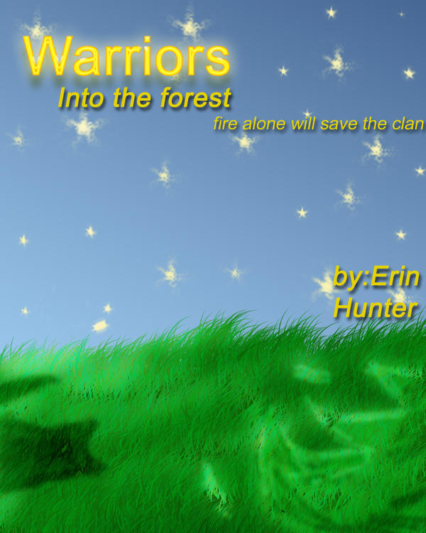 Warriors-into The Wild Cover By WolfcheetaGirl On DeviantArt