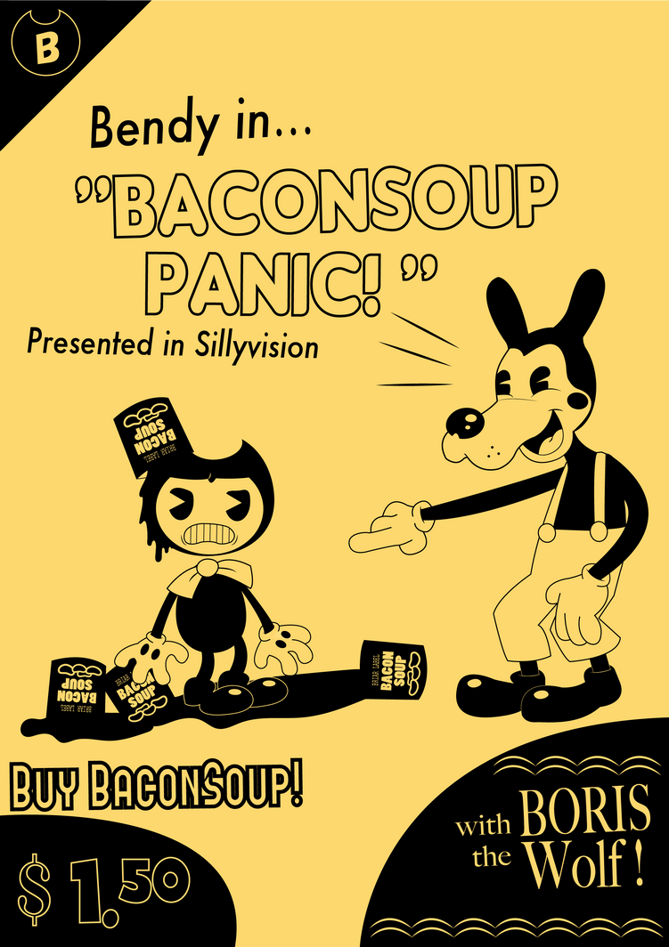 bendy in... baconsoup panic!!!(contest entry) by Rui0730