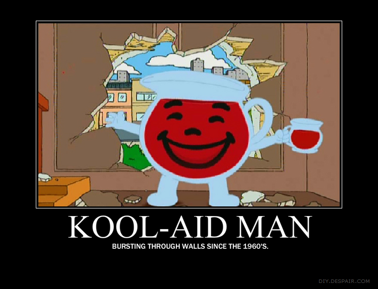 kool_aid_man_motivation_poster_by_tenkage d3h14cf kool aid man motivation poster by tenkage on deviantart