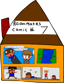 Roommates Comic # 7 - Cannon