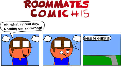 Roommates Comic # 15 - Gone