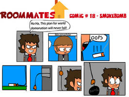 Roommates Comic # 18 - Smokebomb